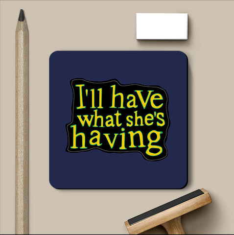 PosterGully Coasters, What She's Having Harry Met Sally Coaster, - PosterGully