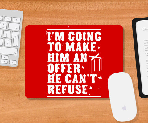 Mousepads, Make Him An Offer Godfather Mousepad, - PosterGully