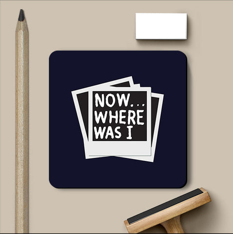 PosterGully Coasters, Memento Where Was I Coaster, - PosterGully