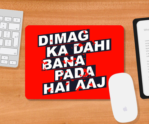 Mousepads, Dimag Ka Dahi Hindi Humour Mousepad, - PosterGully