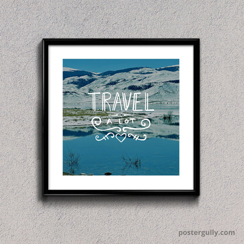 Square Glass Framed, Travel A Lot | Square Glass Framed, - PosterGully