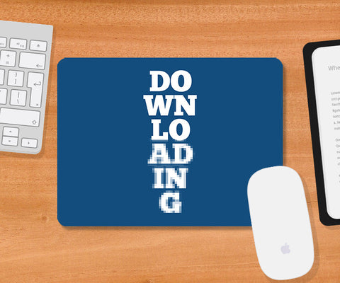 Mousepads, Downloading Humour Mousepad, - PosterGully