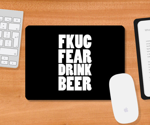 Mousepads, Fuck Fear - Beer Humour Mousepad, - PosterGully