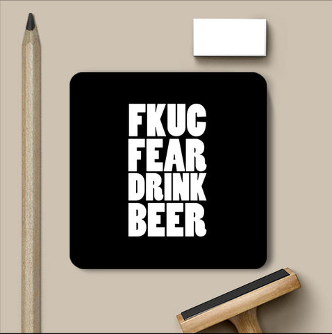 PosterGully Coasters, Fuck Fear - Beer Humour Coaster, - PosterGully