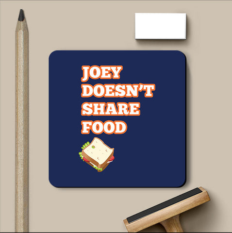 PosterGully Coasters, Joey Doesn't Share Food Friends Coaster, - PosterGully