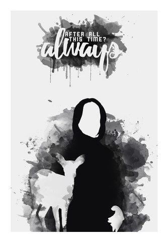 Severus Snape | Always quote Wall Art | Artist : Naeema Rezmin
