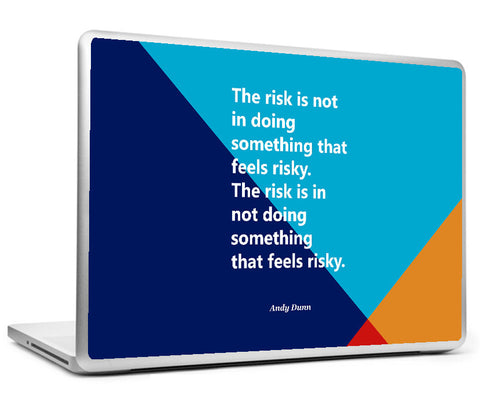 Laptop Skins, Andy Dunn Risk - Startup Quote Laptop Skin, - PosterGully
