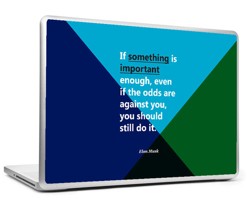Laptop Skins, Elon Musk something - Startup Quote Laptop Skin, - PosterGully