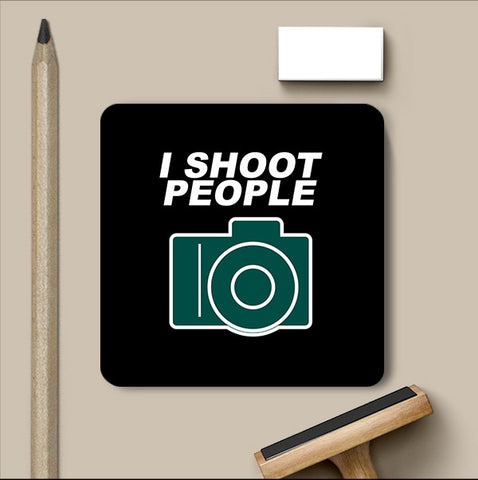 PosterGully Coasters, I Shoot People Coaster, - PosterGully
