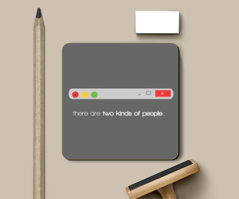 Coasters, Two kinds of people Coasters | Artist : Shravan Suresh, - PosterGully