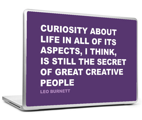 Laptop Skins, Curiosity Leo Burnett Creativity Quote Laptop Skin, - PosterGully