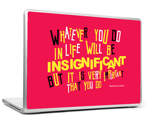 Laptop Skins, Mahatma Gandhi Quote - Insignificant Laptop Skin, - PosterGully