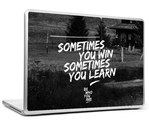 Laptop Skins, Sometimes You Win #bewhoyouare Laptop Skin, - PosterGully