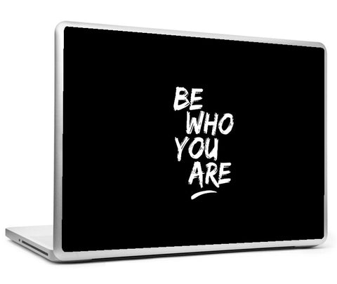 Laptop Skins, Be Who You Are #bewhoyouare Laptop Skin, - PosterGully