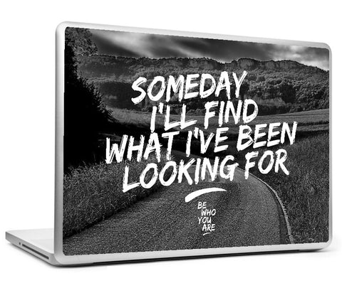 Laptop Skins, Someday I'll Find #bewhoyouare Laptop Skin, - PosterGully