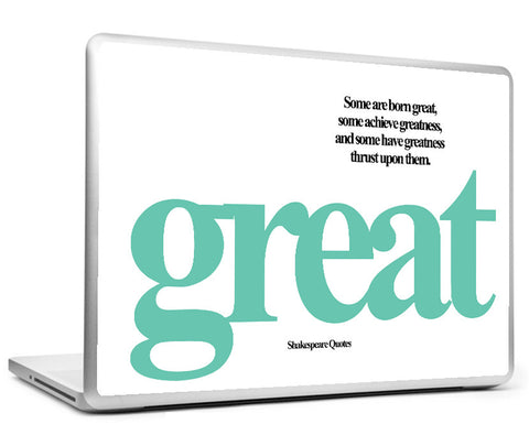 Laptop Skins, Greatness Shakespeare Quotes Laptop Skin, - PosterGully