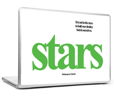 Laptop Skins, Destiny And Stars Shakespeare Quotes Laptop Skin, - PosterGully