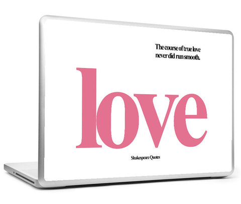 Laptop Skins, Course Of Love Shakespeare Quotes Laptop Skin, - PosterGully