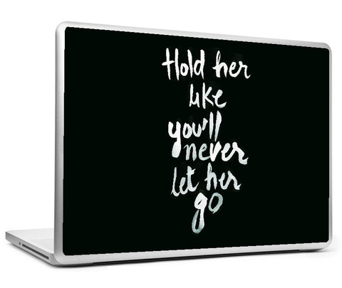 Laptop Skins, Never Let Her Go #swag Laptop Skin, - PosterGully