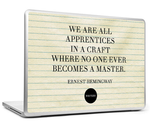 Laptop Skins, Craft Quote - Ernest Hemingway #writers Laptop Skin, - PosterGully
