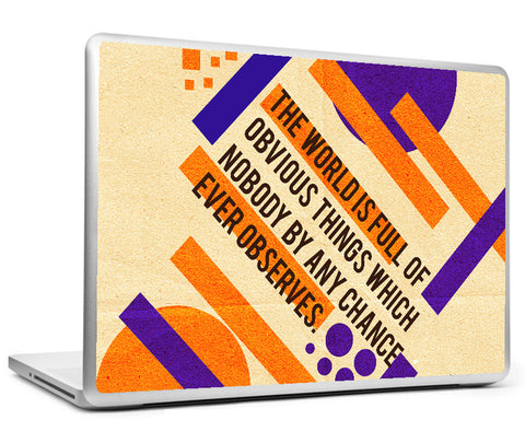 Laptop Skins, Sherlock Holmes - Quote - World Is Full Laptop Skin, - PosterGully