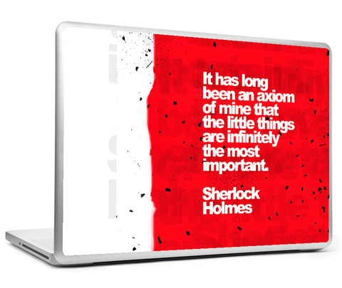 Laptop Skins, Sherlock Holmes - Quote - Little Things Laptop Skin, - PosterGully