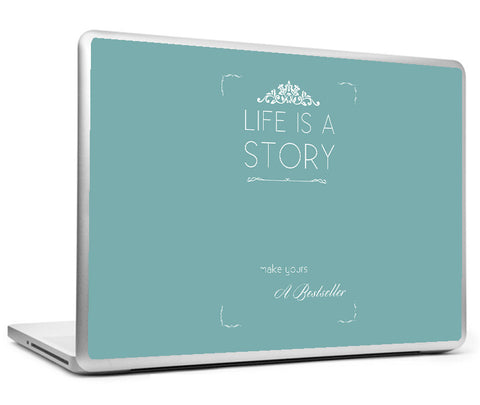 Laptop Skins, Life Is A Story Laptop Skin, - PosterGully