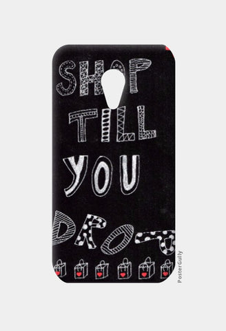 Moto G2 Cases, Shop till you drop Moto G2 Case | Artist: Janeesha, - PosterGully