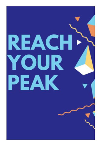 REACH YOUR PEAK Wall Art PosterGully Specials