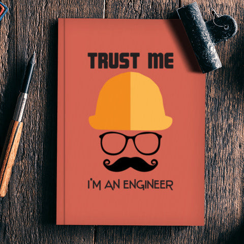 Trust me i'm an engineer Notebook | Artist : Designerchennai