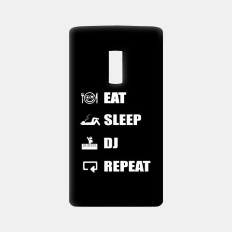 One Plus Two Cases, EAT SLEEP DJ REPEAT (BLACK) One Plus Two Cases | Artist : DJ Ravish, - PosterGully