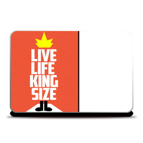 Laptop Skins, Live Life King Size @Laptop Skin Laptop Skins | Artist : Nilay Paul Artworks, - PosterGully