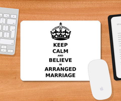 Mousepad, Keep Calm - Arranged Marriage Mousepad | Artist : Sara, - PosterGully