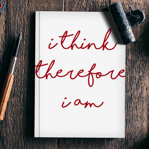 Be a thinking man quote Notebook | Artist : CW Doodler