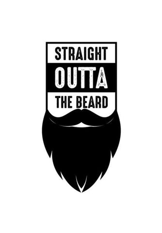 PosterGully Specials, Straight Outta The Beard Wall Art | Artist : Designerchennai, - PosterGully