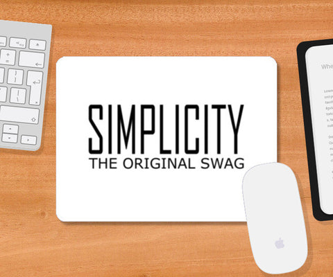 simple is swag 2 Mousepad | Artist : Keshava Shukla