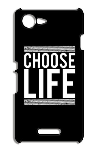 Choose Life Sony Xperia E3 Cases | Artist : Designerchennai