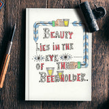 Beauty and Beer Notebook | Artist : Suneera Heloise Mendonsa