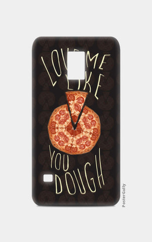 The Dough You Love Samsung S5 Cases | Artist : Deepak Gupta