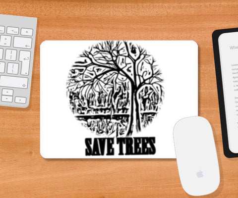 Mousepad, Save Trees Mousepad | Artist : CK GANDHI, - PosterGully