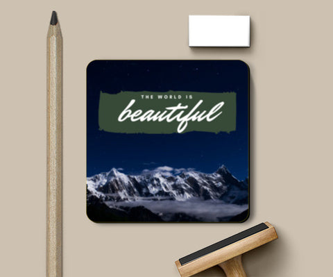 The world is beautiful | Travel Coasters | Artist : Aditya Gupta