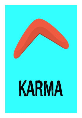 KARMA IS A BOOMERANG Wall Art PosterGully Specials