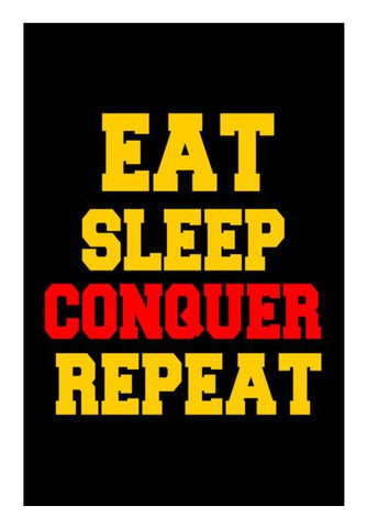 PosterGully Specials, EAT SLEEP CONQUER REPEAT Wall Art | Artist : Manju Nk, - PosterGully