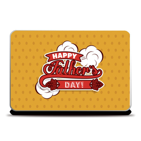 Happy Father's Day Cool Art Sticker | #Father's Day Special  Laptop Skins | Artist : Creative DJ