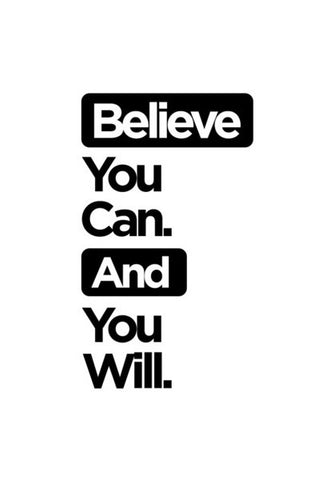 Believe You Can. Wall Art | Artist : Rohit Malhotra