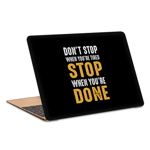 Dont Stop Laptop Skin