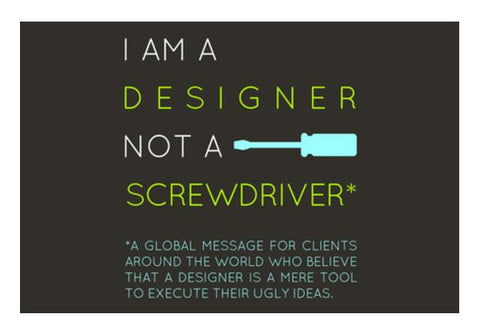PosterGully Specials, Designer, not a screwdriver Wall Art | Artist : safira mumtaz | PosterGully Specials, - PosterGully