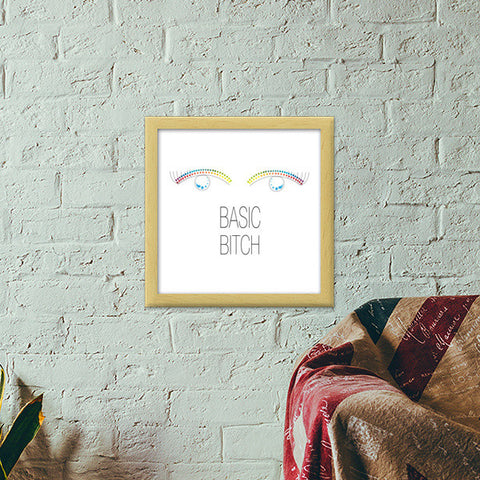 basic bitch,basic,bitch,minimalism,colour pop Premium Square Italian Wooden Frames | Artist : All the randomness