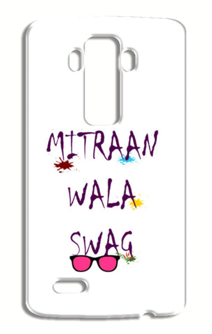 Trendy Friendship Swag Typography Design LG G4 Cases | Artist : Seema Hooda