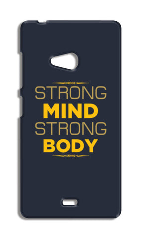 Strong Mind Strong Body Nokia Lumia 540 Cases | Artist : Designerchennai
